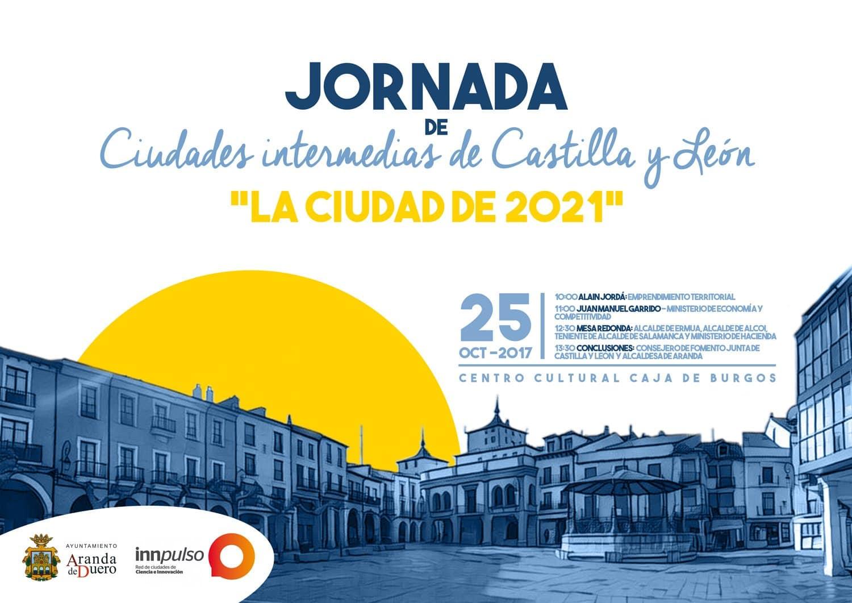 I Jornada de Ciudades intermedias de Castilla y León