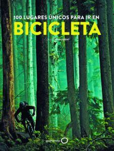 Portada del libro 100 lugares únicos para ir en bicicleta