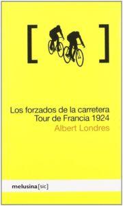 Portada del libro sobre ciclismo Los Forzados de la Carretera